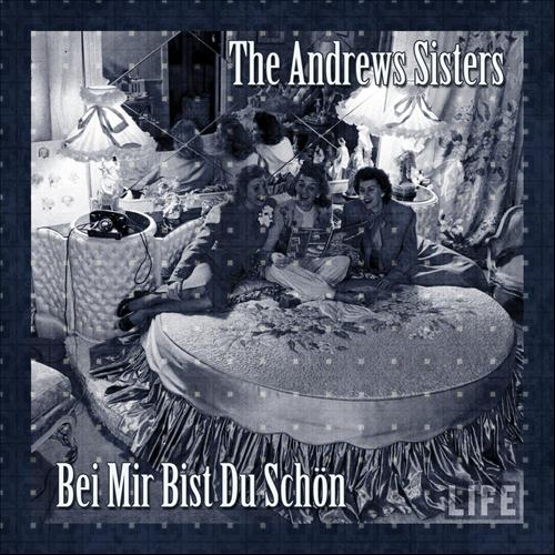 life the andrew sisters
